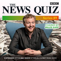 The News Quiz: Series 89: Eight episodes of the BBC Radio 4 topical comedy panel show (CD-Audio)
