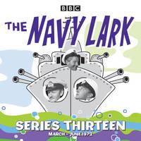 The Navy Lark: Collected Series 13: 13 episodes of the classic BBC radio sitcom (CD-Audio)