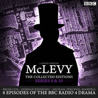 McLevy: The Collected Editions: Series 9 & 10: 8 episodes of the BBC Radio 4 crime drama series (CD-Audio)