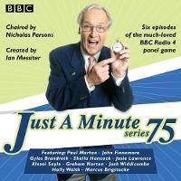 Just a Minute: Series 75: The BBC Radio 4 comedy panel game (CD-Audio)