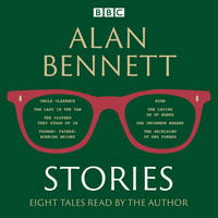 Alan Bennett: Stories: Read by Alan Bennett (CD-Audio)