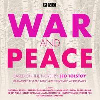 War and Peace: BBC Radio 4 full-cast dramatisation (CD-Audio)