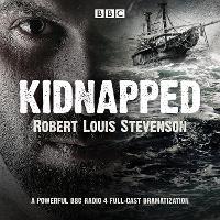Kidnapped: BBC Radio 4 full-cast dramatisation (CD-Audio)