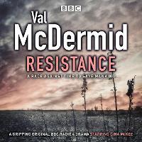 Resistance: BBC Radio 4 full-cast drama (CD-Audio)