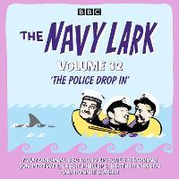 The Navy Lark: Volume 32: The classic BBC radio sitcom (CD-Audio)
