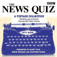 The News Quiz: A Vintage Collection: Archive highlights from the popular Radio 4 comedy (CD-Audio)