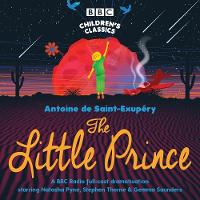 The Little Prince - BBC Children's Classics (CD-Audio)
