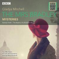 The Mrs Bradley Mysteries: Classic Radio Crime (CD-Audio)