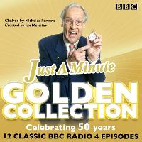 Just a Minute: The Golden Collection: Classic episodes of the much-loved BBC Radio comedy game (CD-Audio)