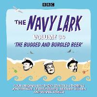 The Navy Lark: Volume 34: The classic BBC radio sitcom (CD-Audio)