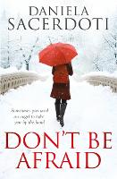 Don't be Afraid (Paperback)