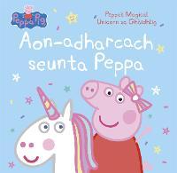 Aon-adharcach seunta Peppa: Peppa's Magical Unicorn sa Ghaidhlig (Paperback)