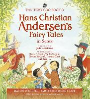 The Itchy Coo Book of Hans Christian Andersen's Fairy Tales in Scots