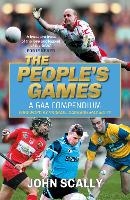 The People's Games: A GAA Compendium (Paperback)
