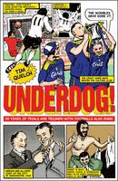 Underdog: Fifty Years of Trials and Triumphs with Football's Also-Rans (Paperback)