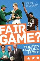 Fair Game?: Tackling Politics in Sport (Paperback)