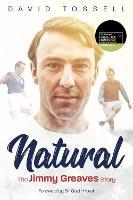 Natural: The Jimmy Greaves Story (Hardback)