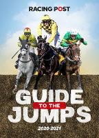 Racing Post Guide to the Jumps 2020-2021