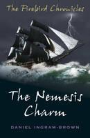 The Firebird Chronicles: The Nemesis Charm (Paperback)