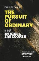 Pursuit of Ordinary, The