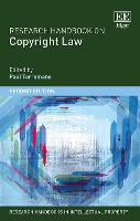 Research Handbook on Copyright Law - Research Handbooks in Intellectual Property Series (Hardback)