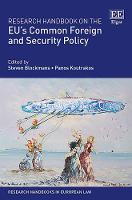Research Handbook on the Eu's Common Foreign and Security Policy - Research Handbooks in European Law Series (Hardback)