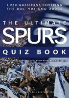 The Ultimate Spurs Quiz Book (Paperback)