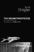 The Neganthropocene