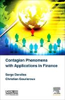 Contagion Phenomena with Applications in Finance (Hardback)