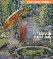 Telfair Museums: Curator's Choice - Curator's Choice (Paperback)