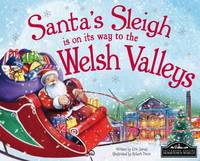 Santa's Sleigh is on its Way to Welsh Valleys (Hardback)