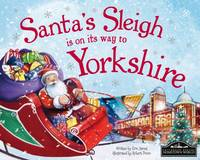 Santa's Sleigh is on its Way to Yorkshire (Hardback)