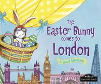 The Easter Bunny Comes to London (Hardback)