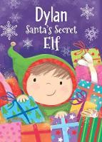 Santa's Secret Elf - Dylan (Hardback)