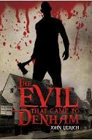 The Evil that Came to Denham