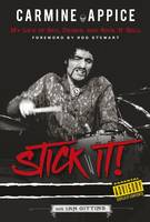 Carmine Appice: Stick It!: My Life of Sex, Drums and Rock 'n' Roll (Paperback)
