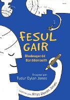 Fesul Gair - Blodeugerdd Barddoniaeth