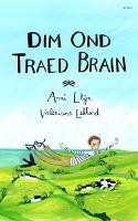 Dim Ond Traed Brain (Paperback)