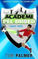 Cyfres Academi Pel-Droed: Taro Nol (Paperback)