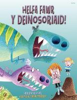 Helfa Fawr y Deinosoriaid (Paperback)