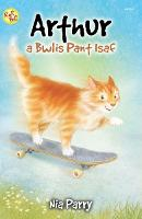 Cyfres Roli Poli: Arthur a Bwlis Pant Isaf (Paperback)