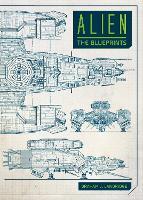 Alien: The Blueprints (Hardback)