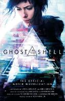 Ghost in the Shell: The Official Movie Novelization (Paperback)
