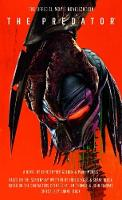 The Predator: The Official Movie Novelization (Paperback)