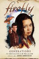 Firefly: Generations - Firefly 4 (Hardback)