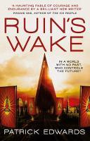 Ruin's Wake (Paperback)