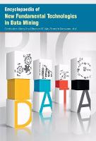 Encyclopaedia of New Fundamental Technologies in Data Mining
