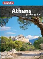 Berlitz Pocket Guide Athens (Travel Guide) - Berlitz Pocket Guides (Paperback)