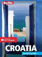Berlitz Pocket Guide Croatia (Travel Guide with Free Dictionary)