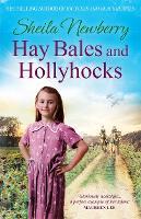 Hay Bales and Hollyhocks: The heart-warming rural saga (Paperback)